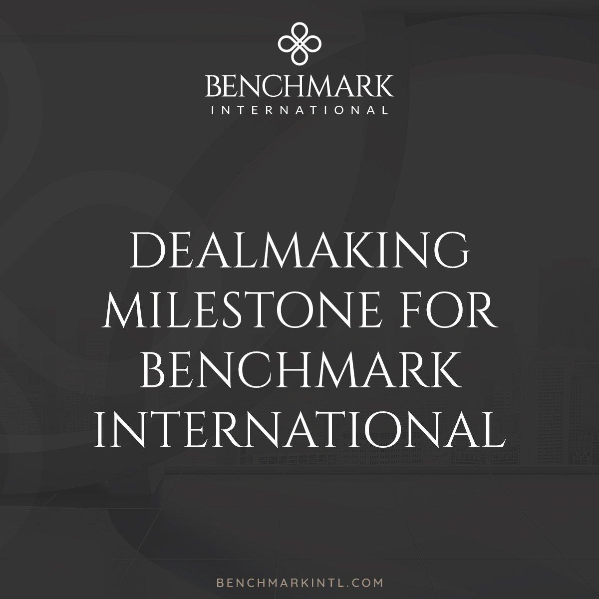 Benchmark International Oxford Dealmaking Milestone