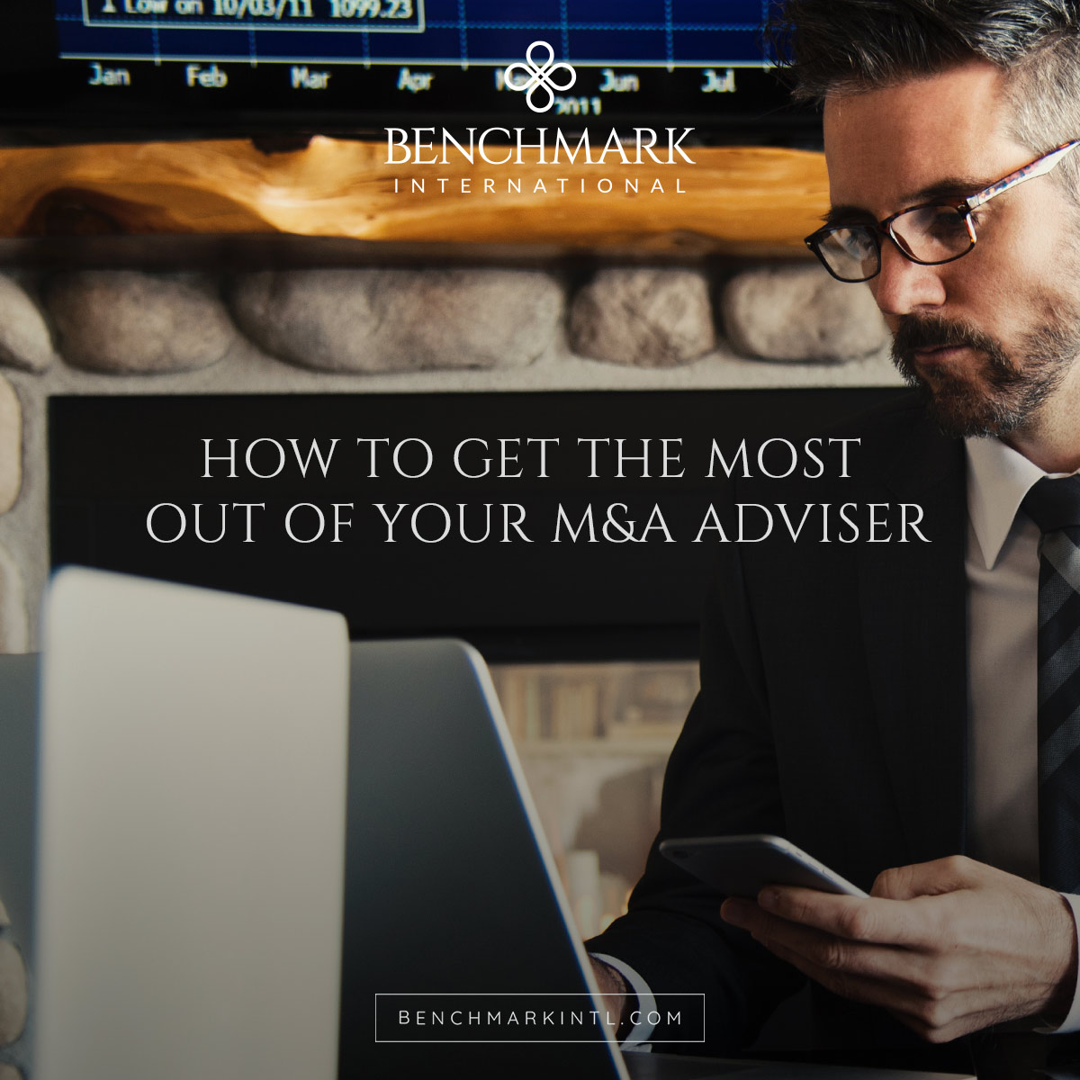 How to Get the Most out of your M&A Adviser