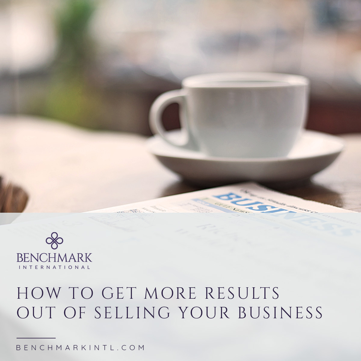 How_To_Get_More_Out_of_Selling_Your_Business_Social