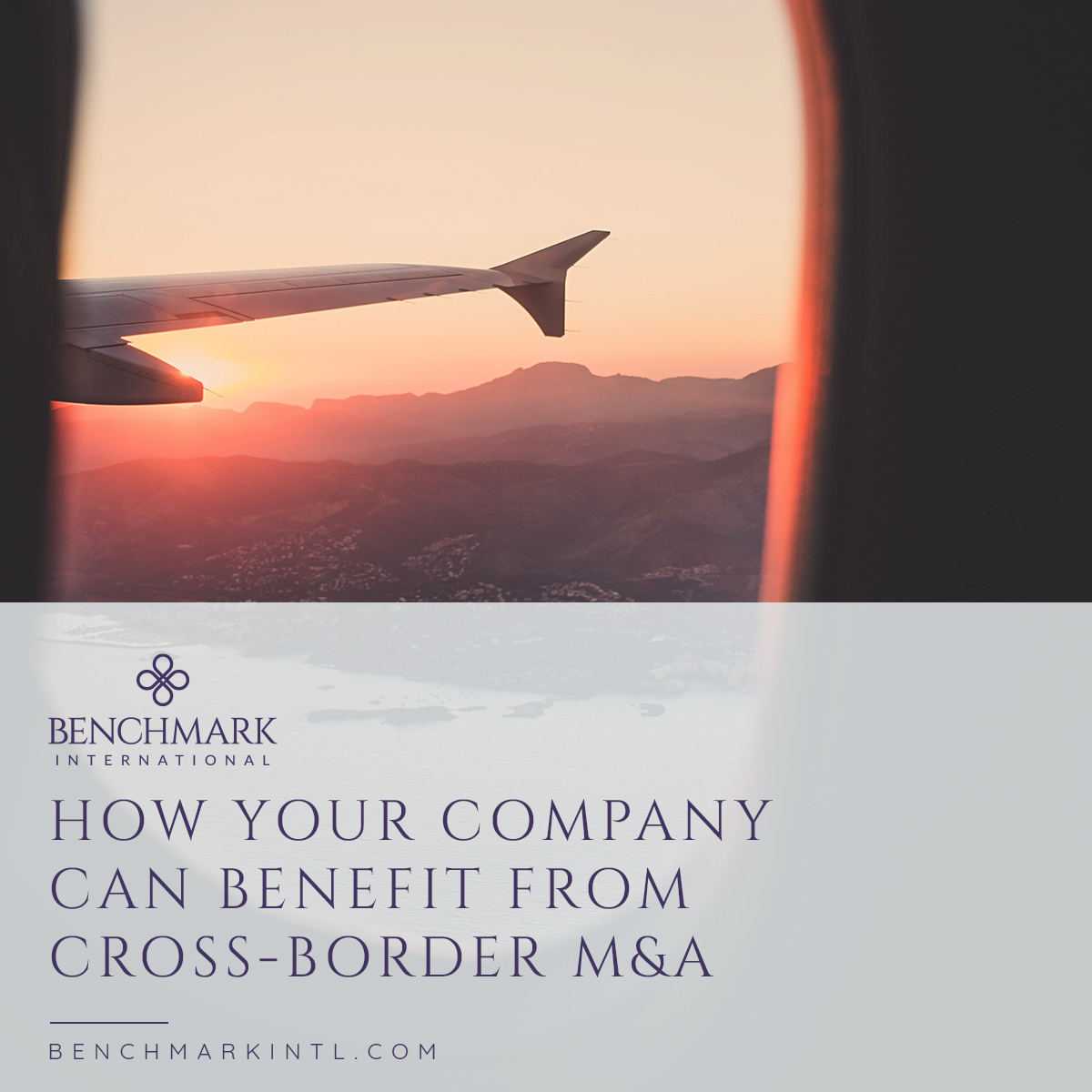 How_Your_Company_Can_Benefit_From_Cross_Border_M&A_Blog_Social(2)