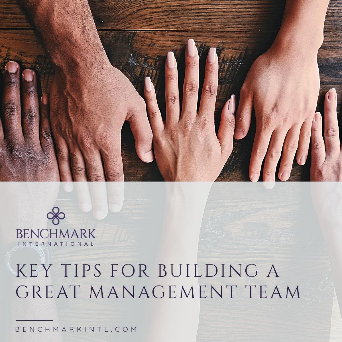 Key_Tips_For_Building_A_Great_Management_Team_Social_v2