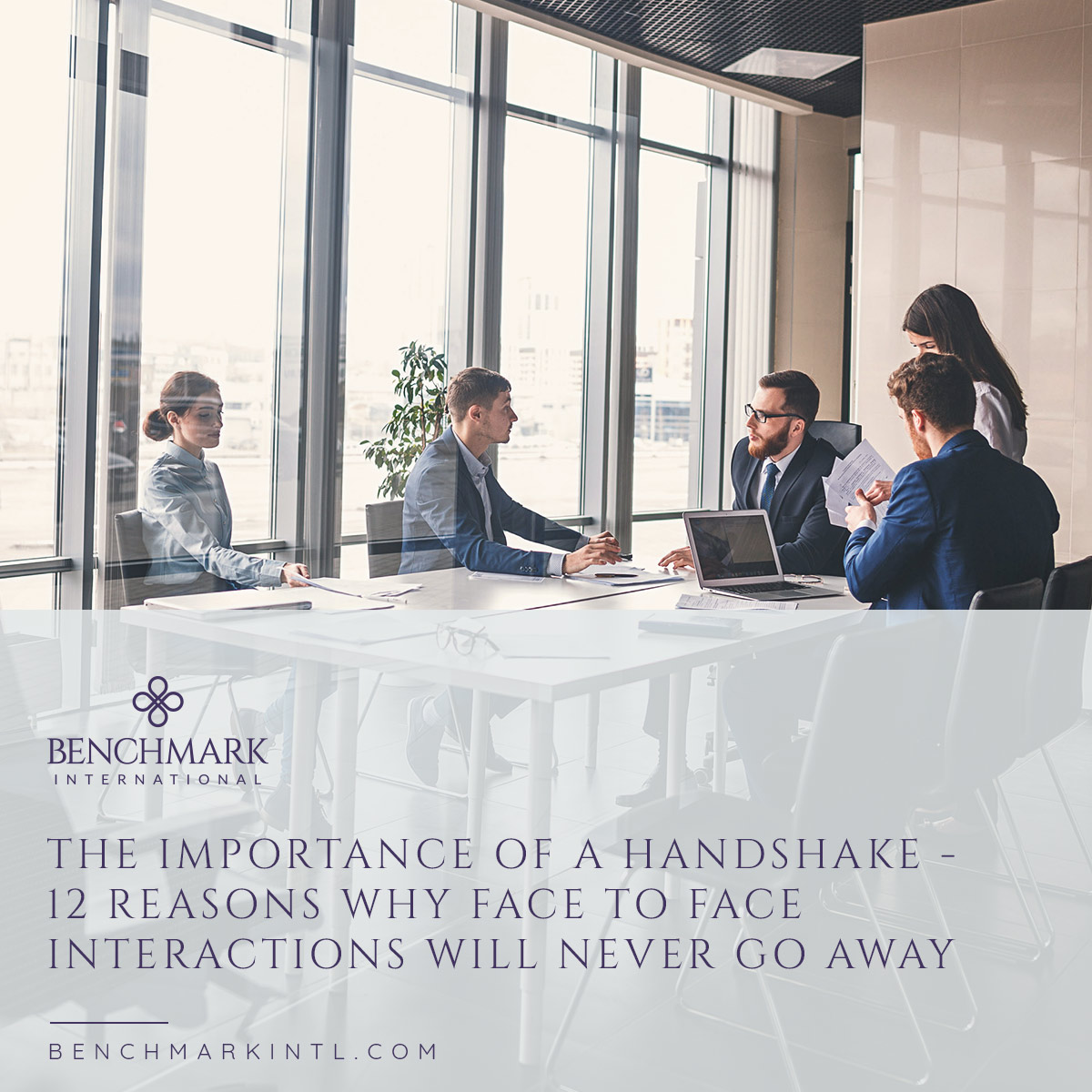 The_Importance_of_a_Handshake_12_Reasons_Why_Face_to_Face_Interactions_Will_Never_Go_Away_Social(4)