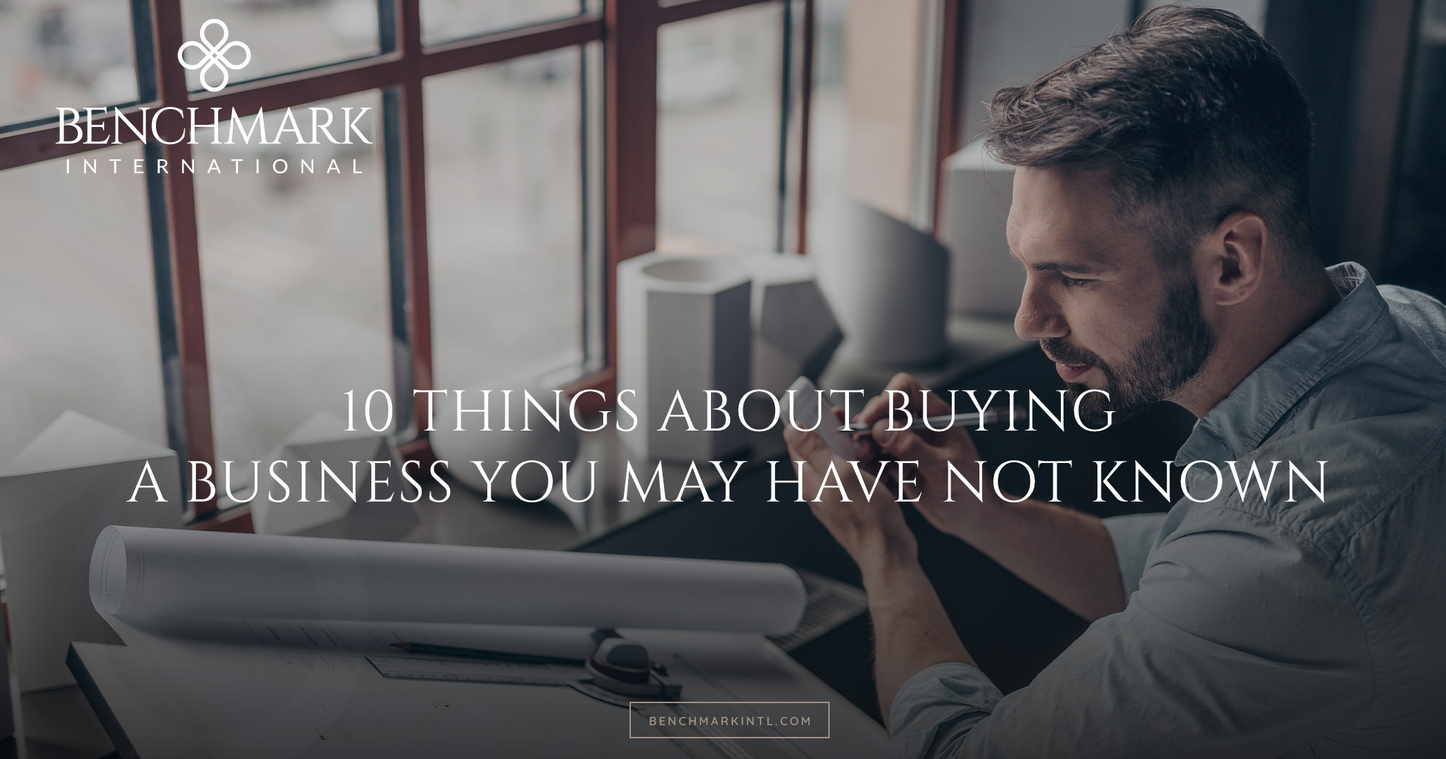 10 Things About Buying A Business You May Have Not Known