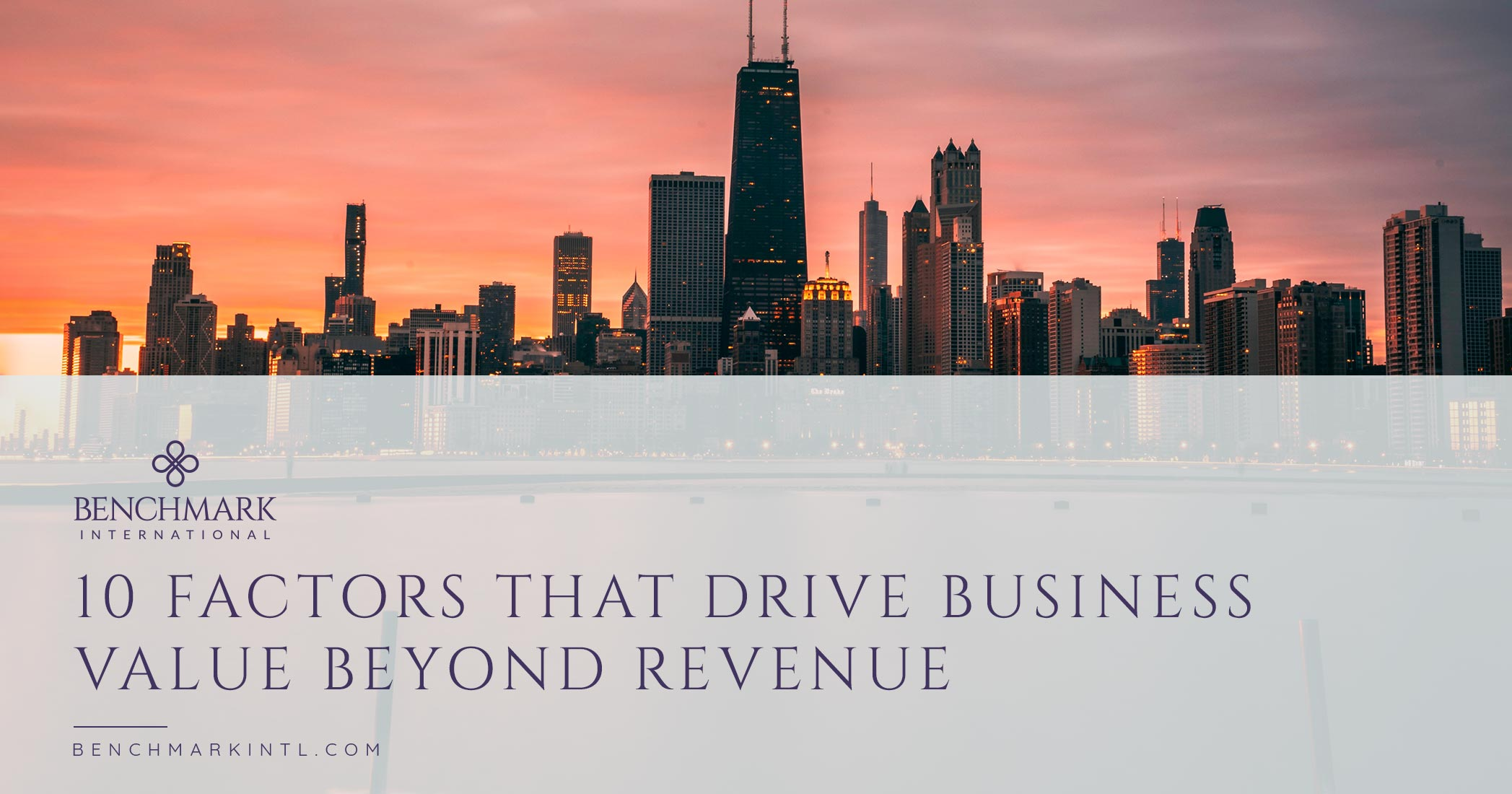 10 Factors That Drive Business Value Beyond Revenue