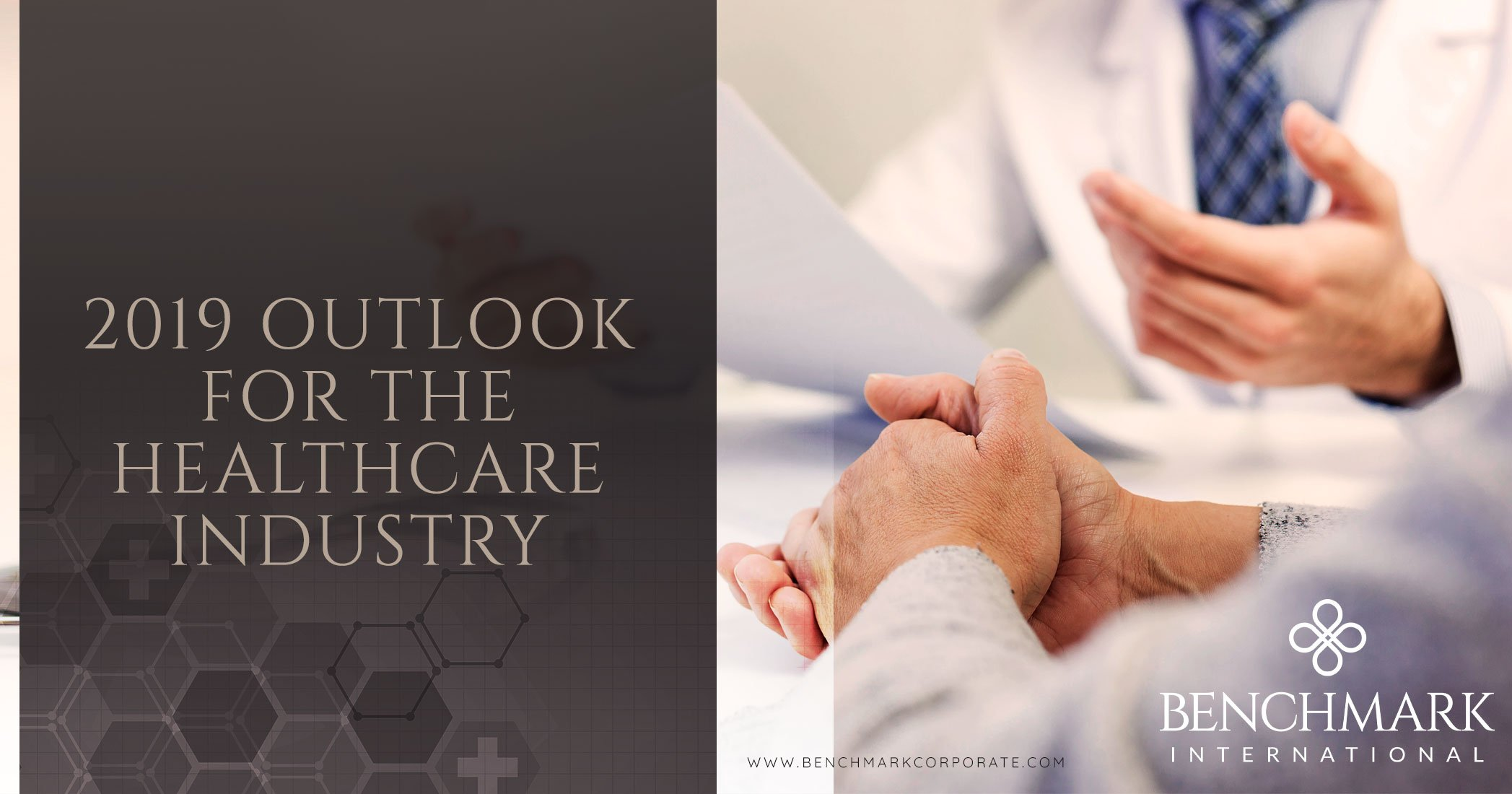 2019 Outlook For The Healthcare Industry