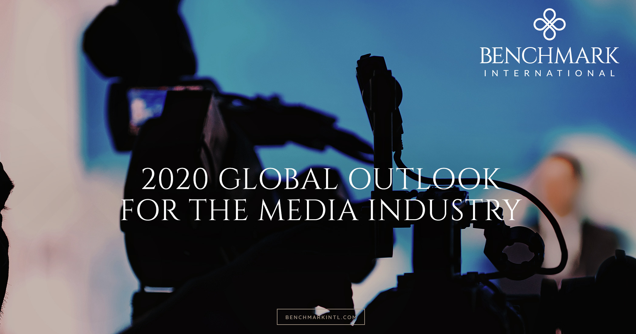 2020 Global Outlook For The Media Industry