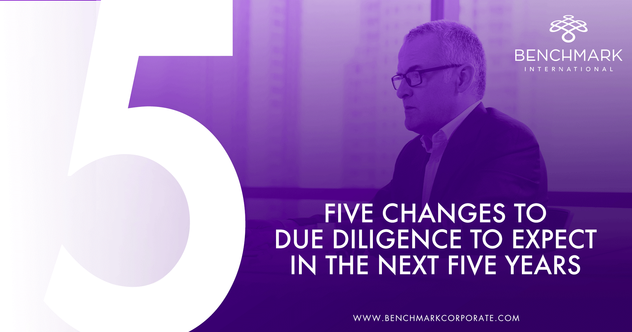 Five Changes to Due Diligence to Expect in the Next Five Years