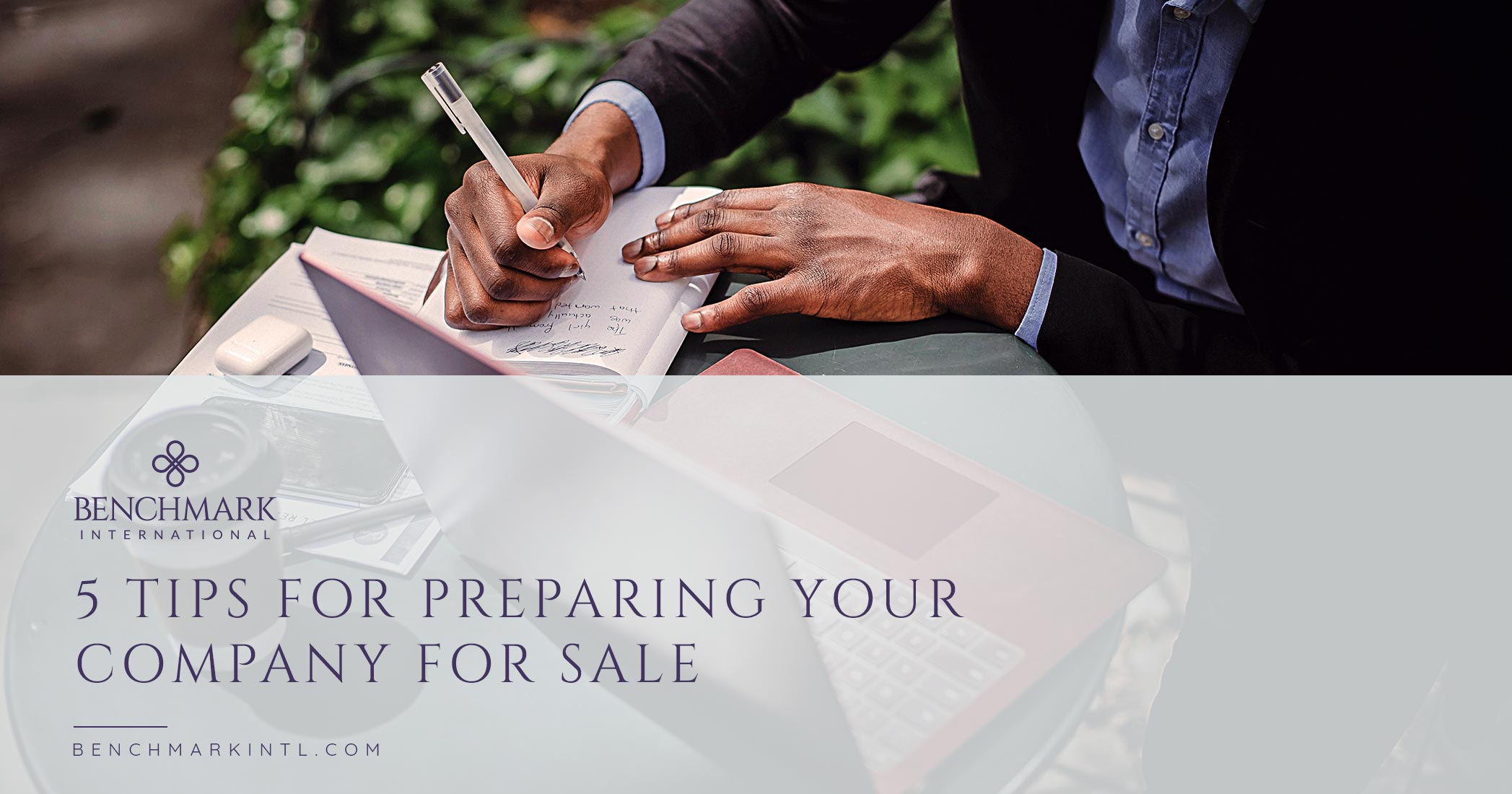 5 Tips For Preparing Your Company For Sale