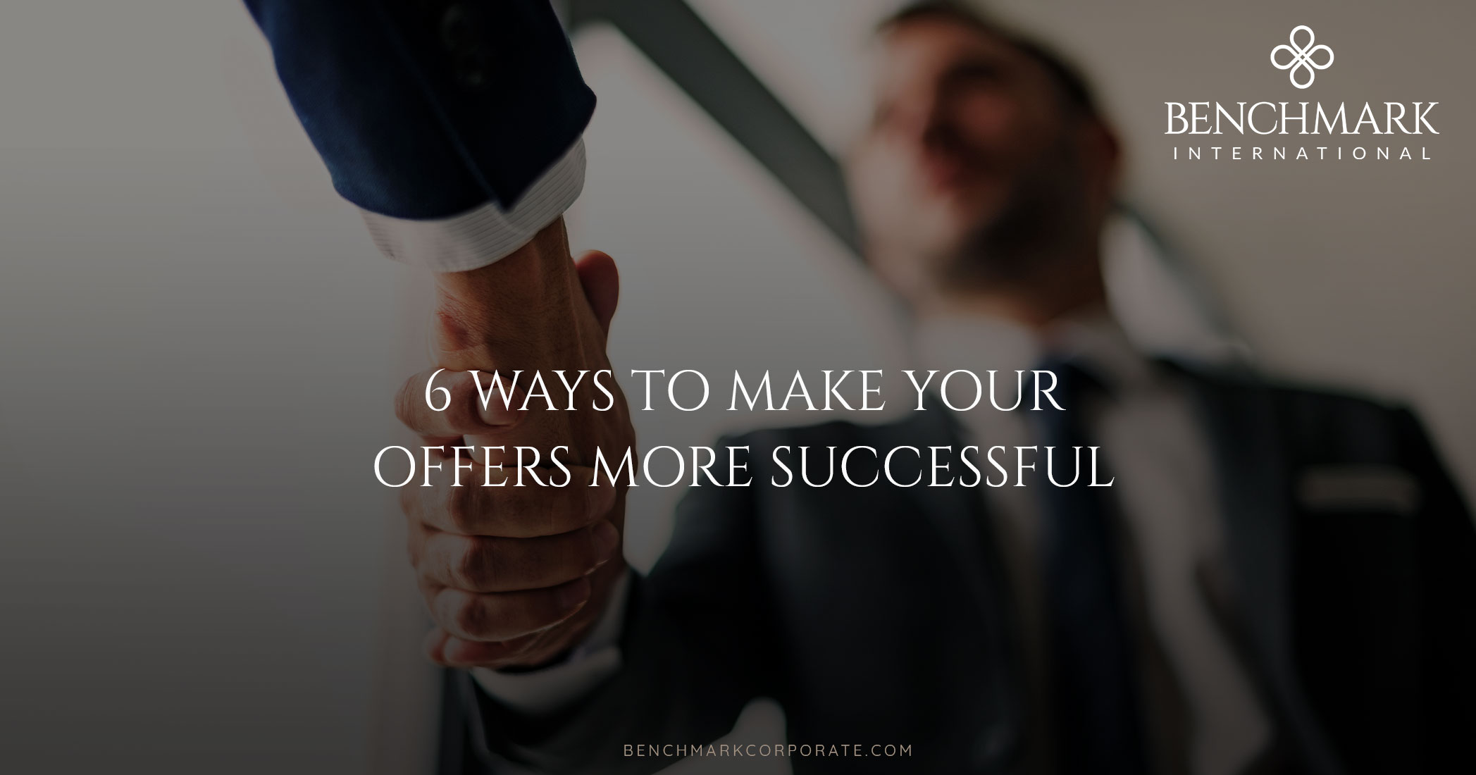 6 Ways to Make Your Offers More Successful