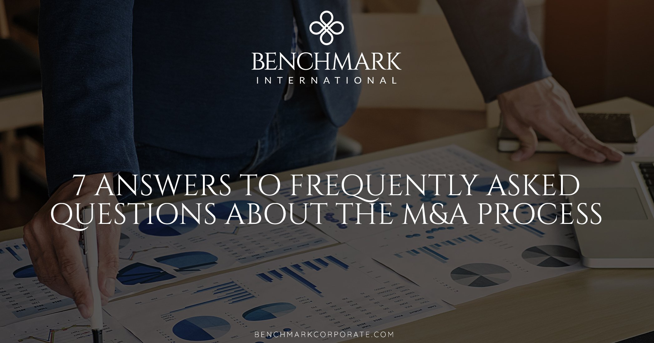 7 Answers to Frequently Asked Questions about the M&A Process