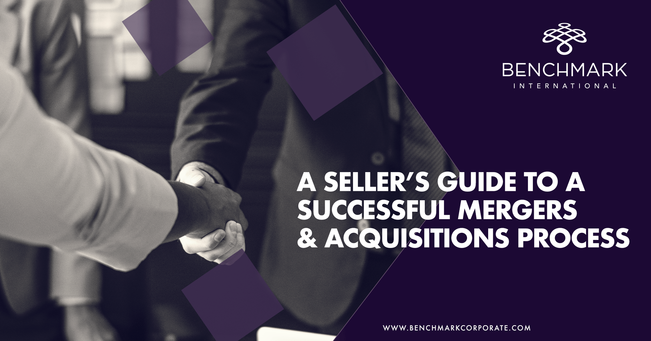 A Seller's Guide to a Successful Mergers & Acquisitions Process