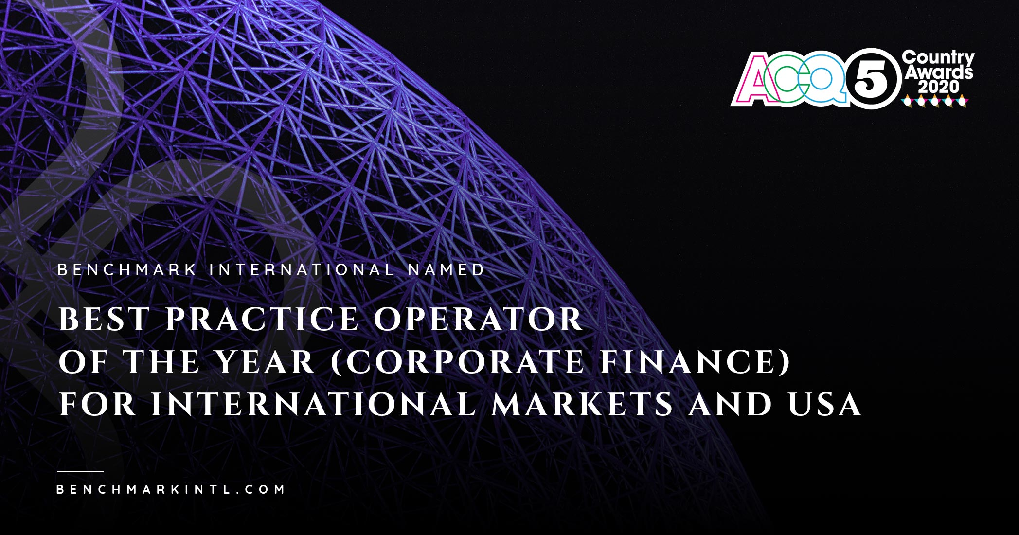 Benchmark International Named Best Practice Operator of the Year (Corporate Finance) for International Markets and USA