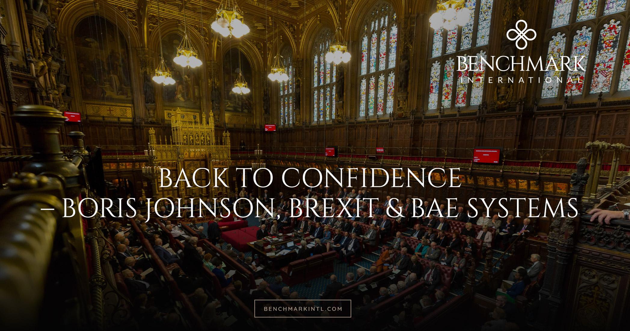 Back to Confidence – Boris Johnson, Brexit & BAE Systems