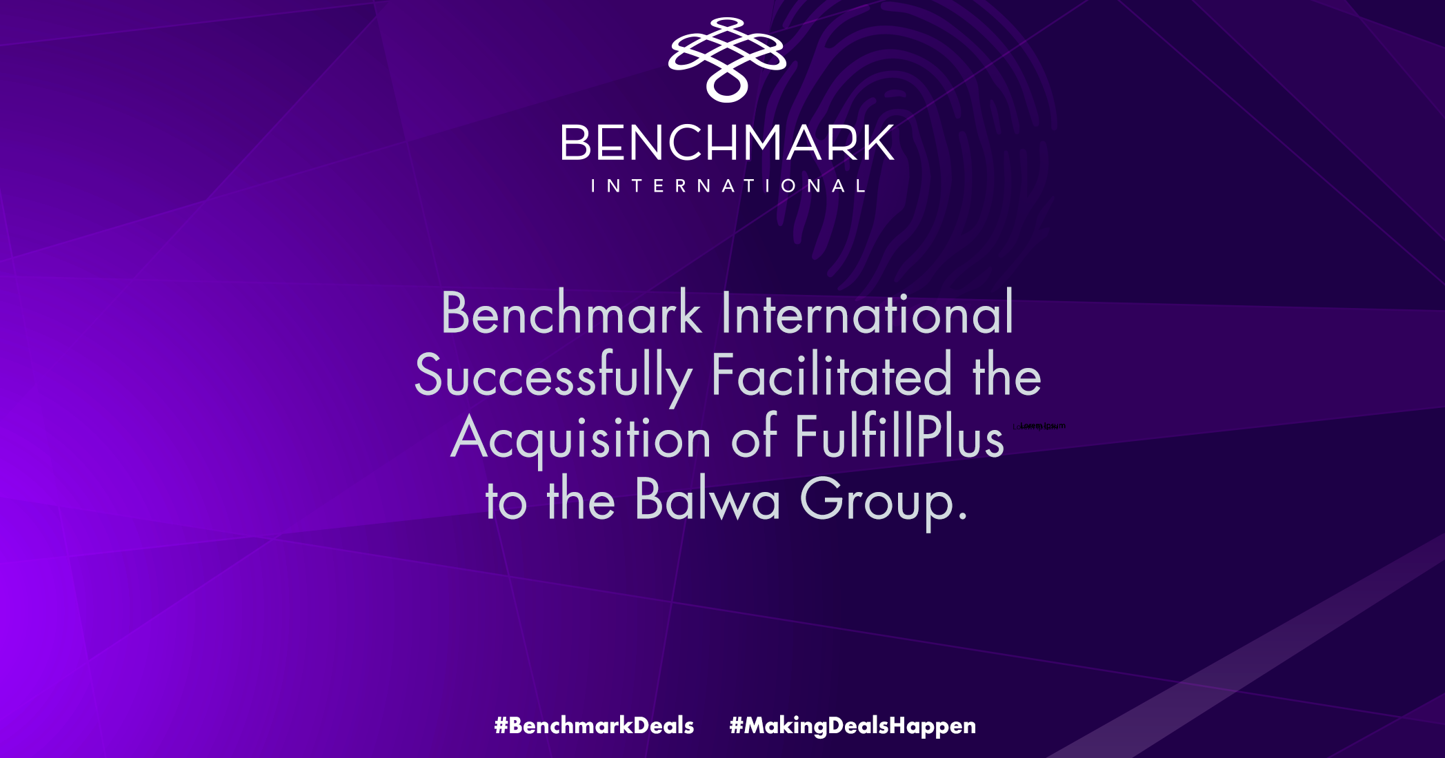 Benchmark International Successfully Facilitated the Acquisition of FulfillPlus to The Balwa Group