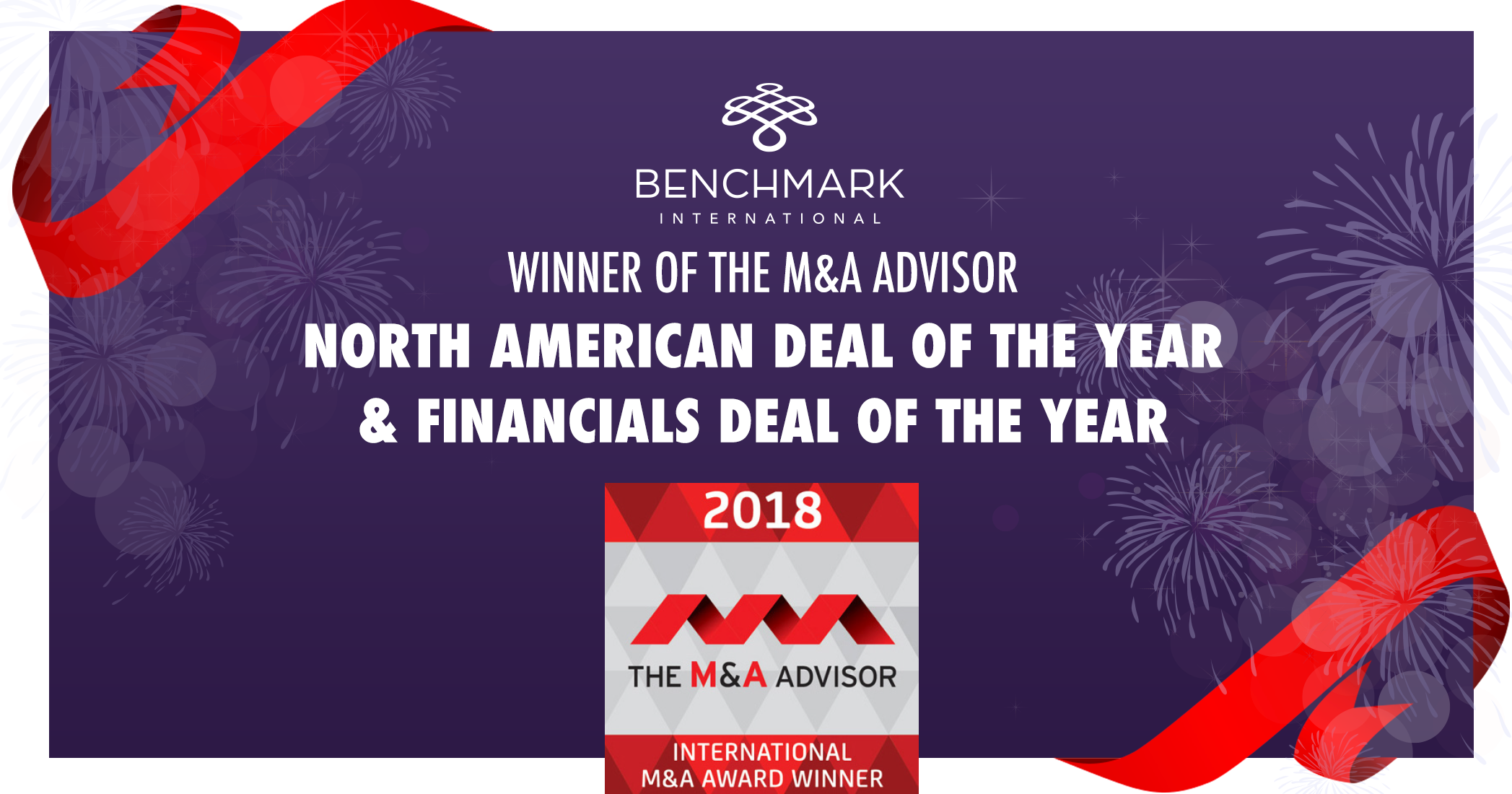 Benchmark Wins North American Deal of the Year and Financials Deal of the Year!