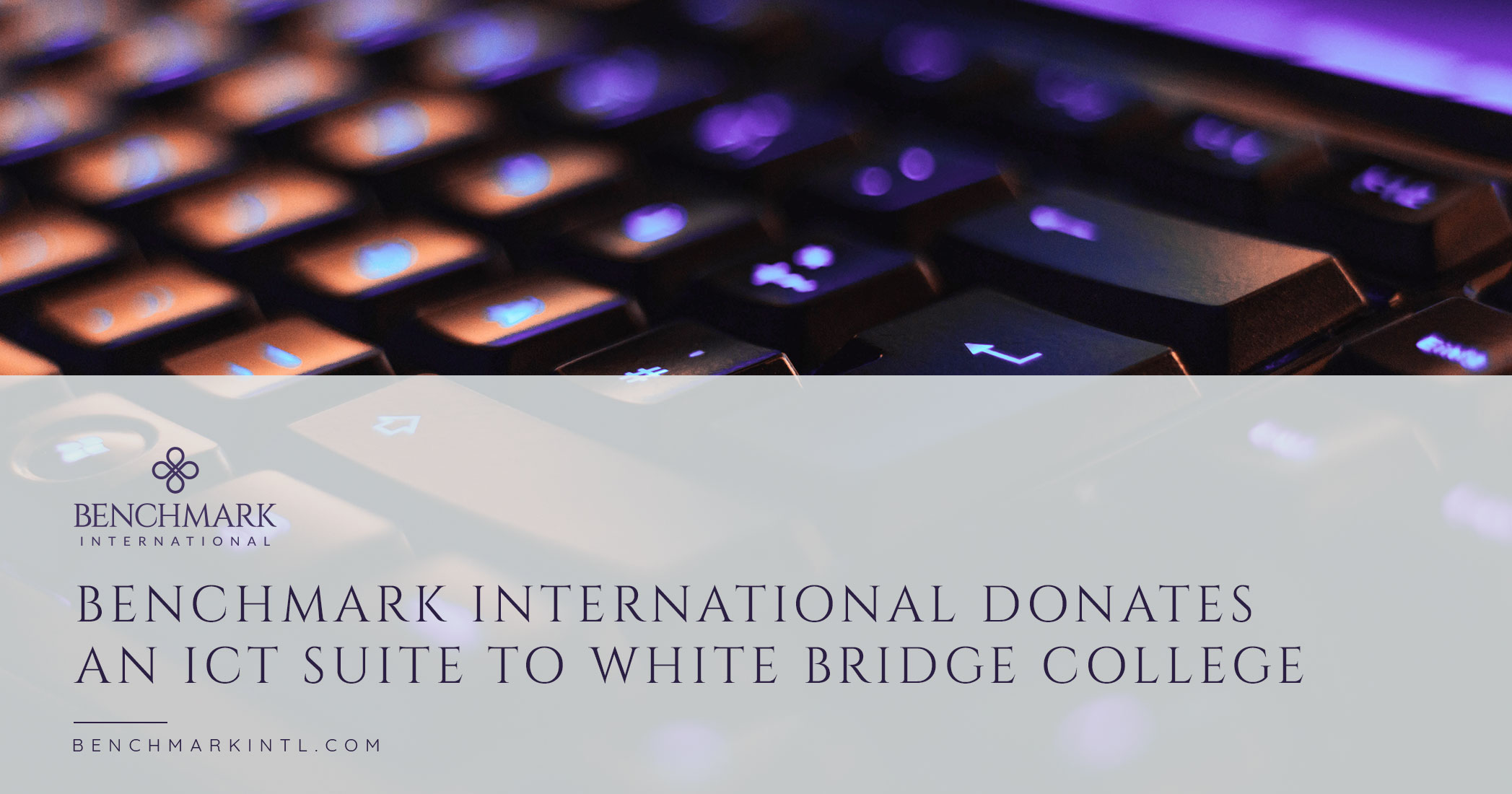 Benchmark International Donates an ICT Suite to White Bridge College