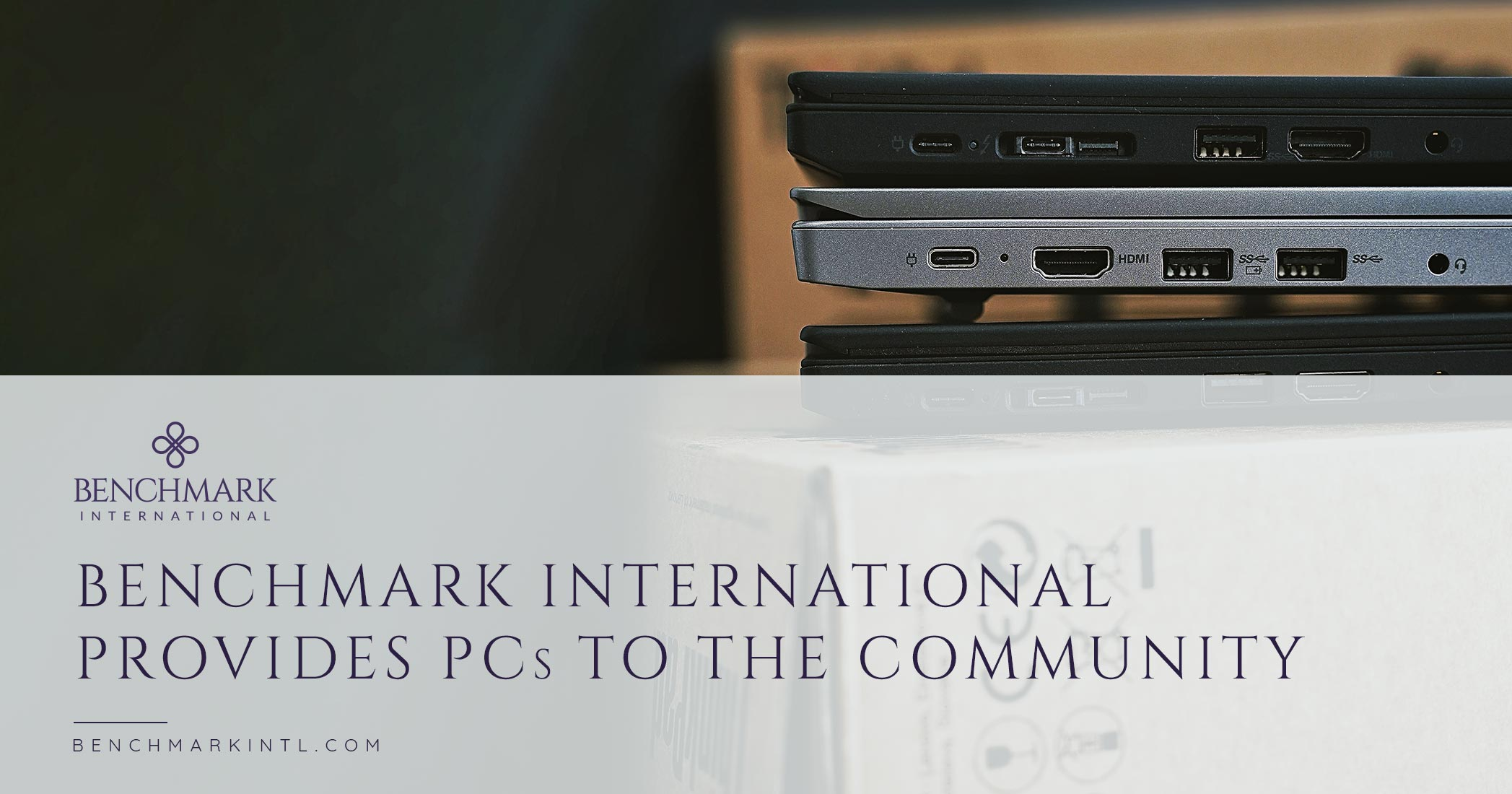Benchmark International Provides PCs to the Community