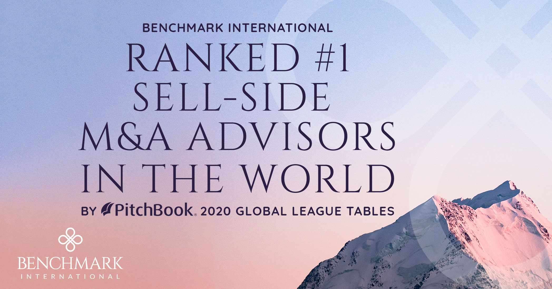 Benchmark International Ranked #1 Sell-Side M&A Advisors in the World by Pitchbook