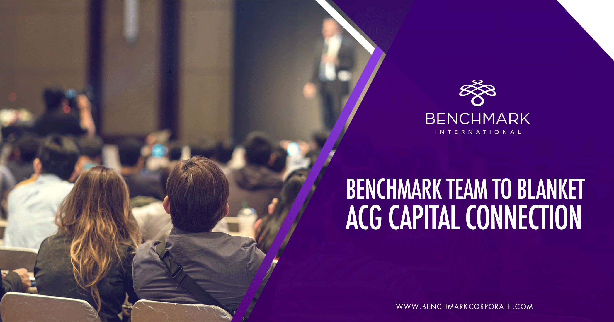 Benchmark International's Team to Blanket ACG Capital Connection