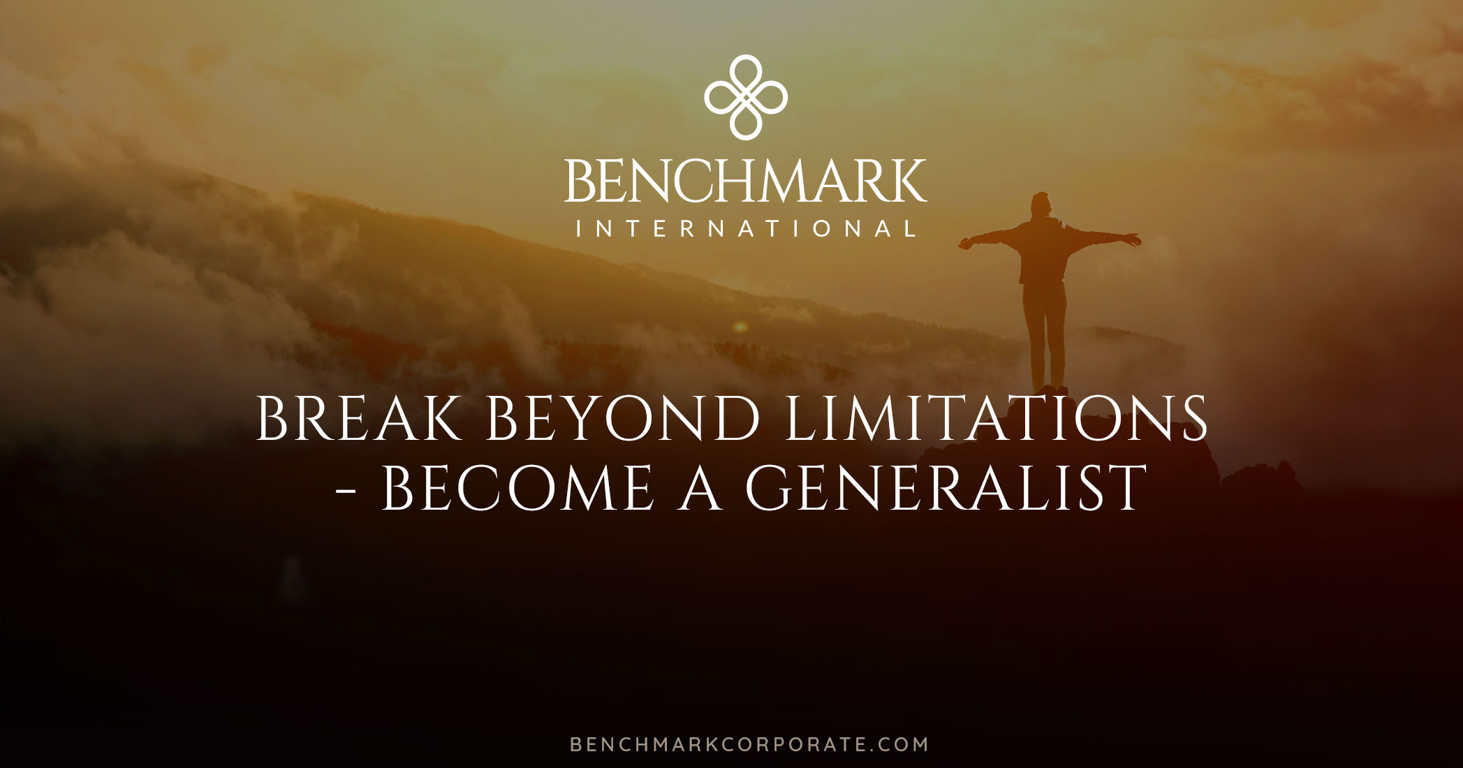 Break Beyond Limitations – Become a Generalist