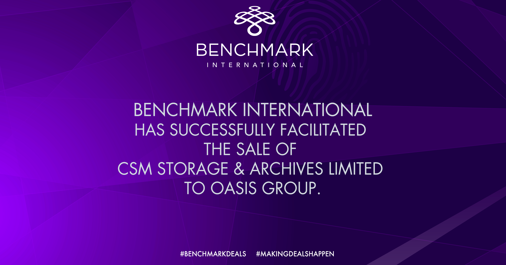 Benchmark International Has Successfully Facilitated the Sale of CSM Storage & Archives Limited to OASIS Group