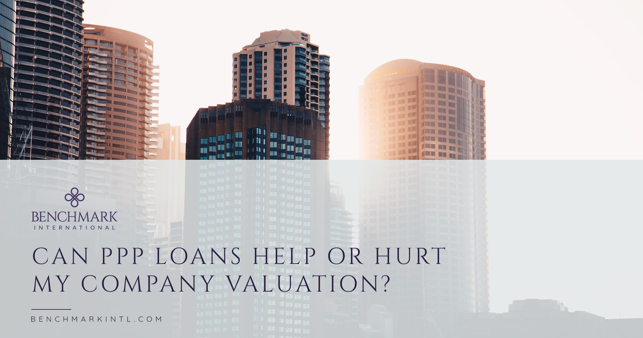 Can A PPP Loan Help or Hurt My Company Valuation?