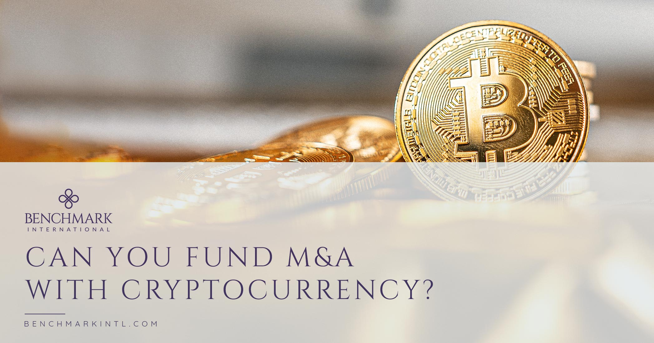 Can you Fund M&A With Cryptocurrency?