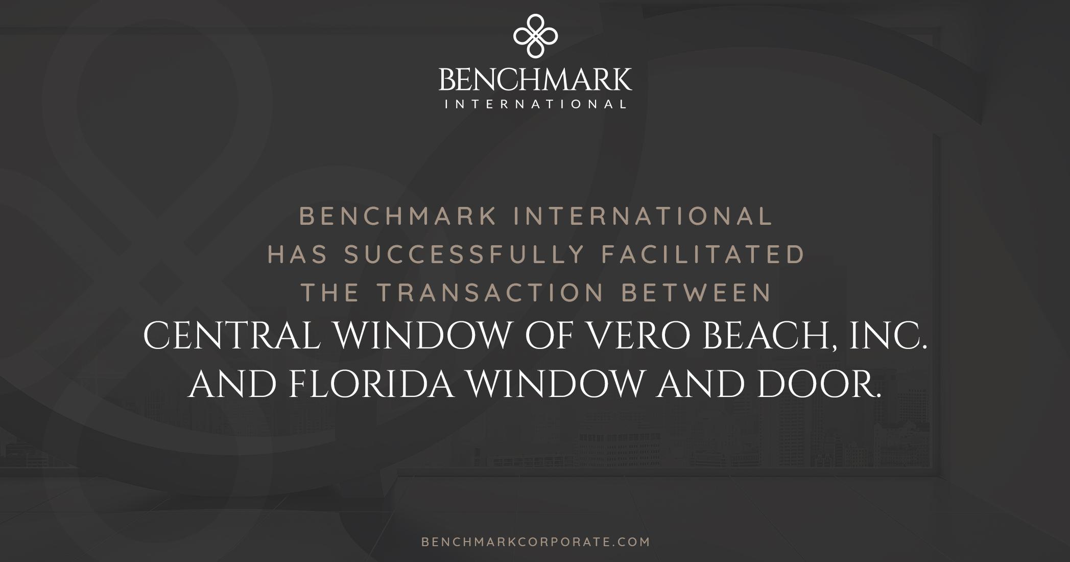 Benchmark International Has Successfully Facilitated The