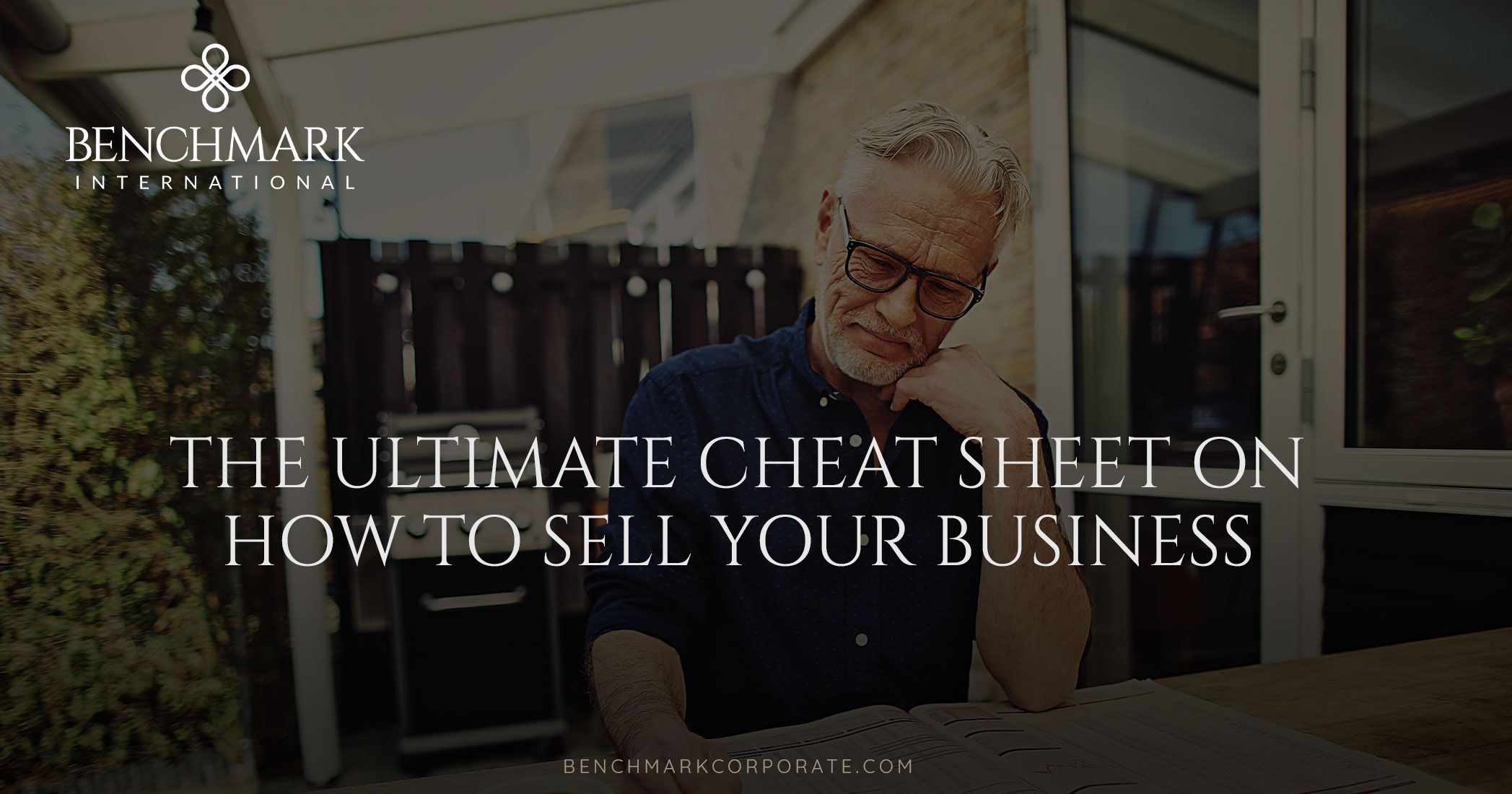 The Ultimate Cheat Sheet On How To Sell Your Business