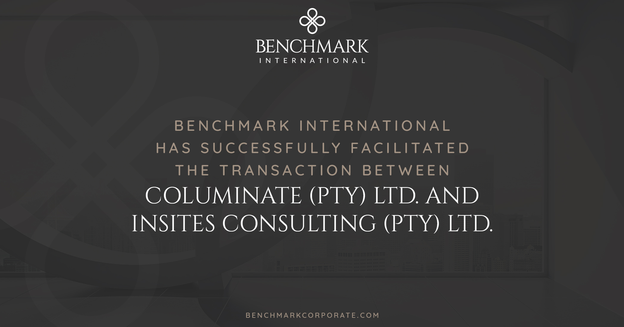 Benchmark International Successfully Facilitated the Acquisition of Columinate (Pty) Ltd. to InSites Consulting (Pty) Ltd.