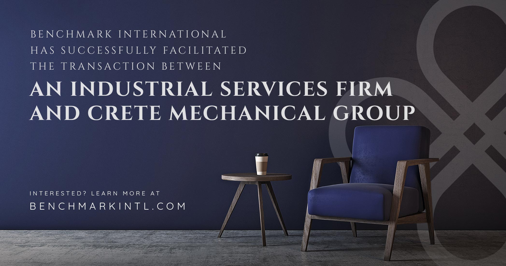 Benchmark International Successfully Facilitated the Acquisition of an Industrial Services Firm and Crete Mechanical Group