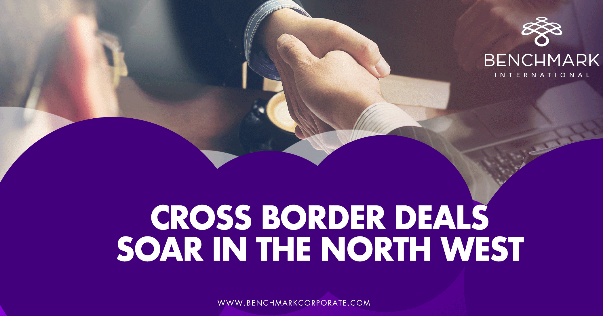 Cross Border Deals Soar in the North West