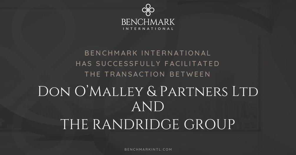 Benchmark International Successfully Facilitated the Transaction Between Don O'Malley & Partners Ltd and The Randridge Group