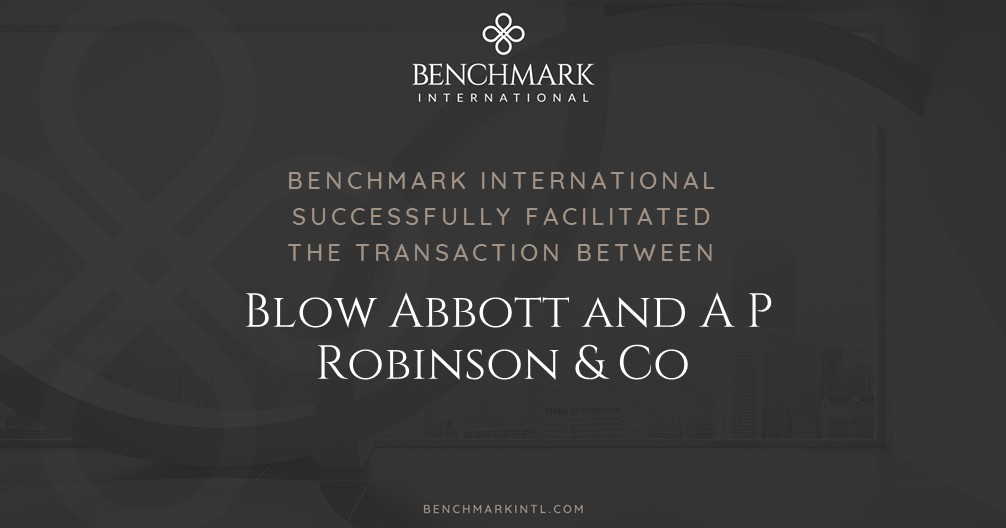 Benchmark International Successfully Facilitated the Transaction Between Blow Abbott and A P Robinson & Co