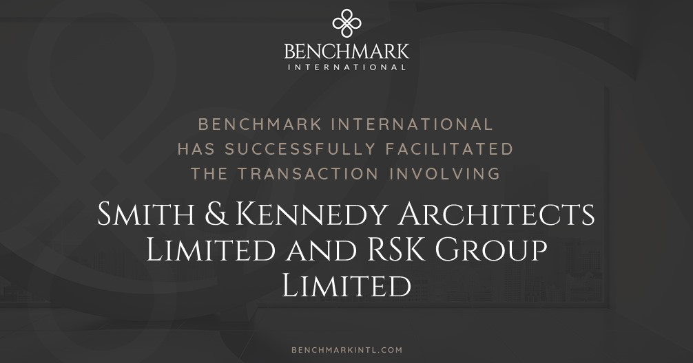 Benchmark International Successfully Facilitated the Transaction Between Smith & Kennedy Architects Limited and RSK Group Limited