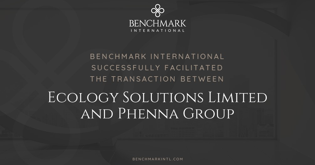 Benchmark International Successfully Facilitated the Transaction Between Ecology Solutions Limited and Phenna Group