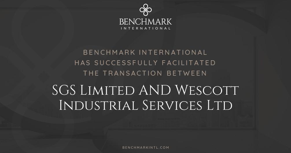 Benchmark International Successfully Facilitated the Transaction Between SGS Limited and Wescott Industrial Services Ltd
