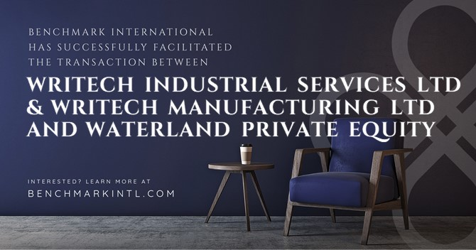 Benchmark International successfully facilitated the transaction of Writech Industrial Services Ltd & Writech Manufacturing Ltd to Waterland Private Equity