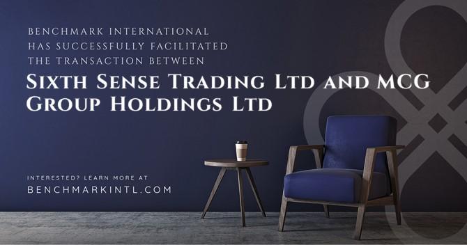 Benchmark International Successfully Facilitated the Transaction Between Sixth Sense Trading Ltd and MCG Group Holdings Ltd