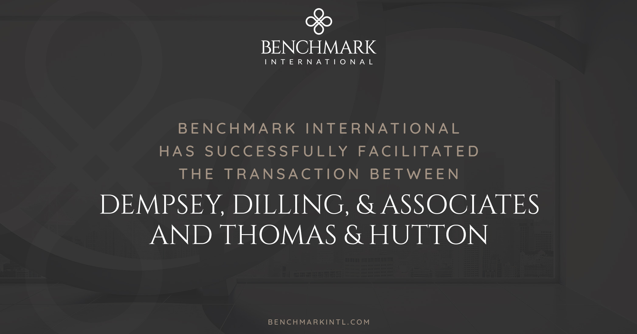 Benchmark International Successfully Facilitated the Transaction between Dempsey, Dilling & Associates and Thomas & Hutton