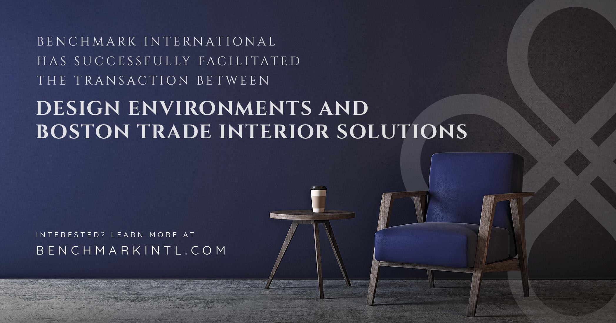 Benchmark International Successfully Facilitated the Transaction Between Design Environments and Boston Trade Interior Solutions