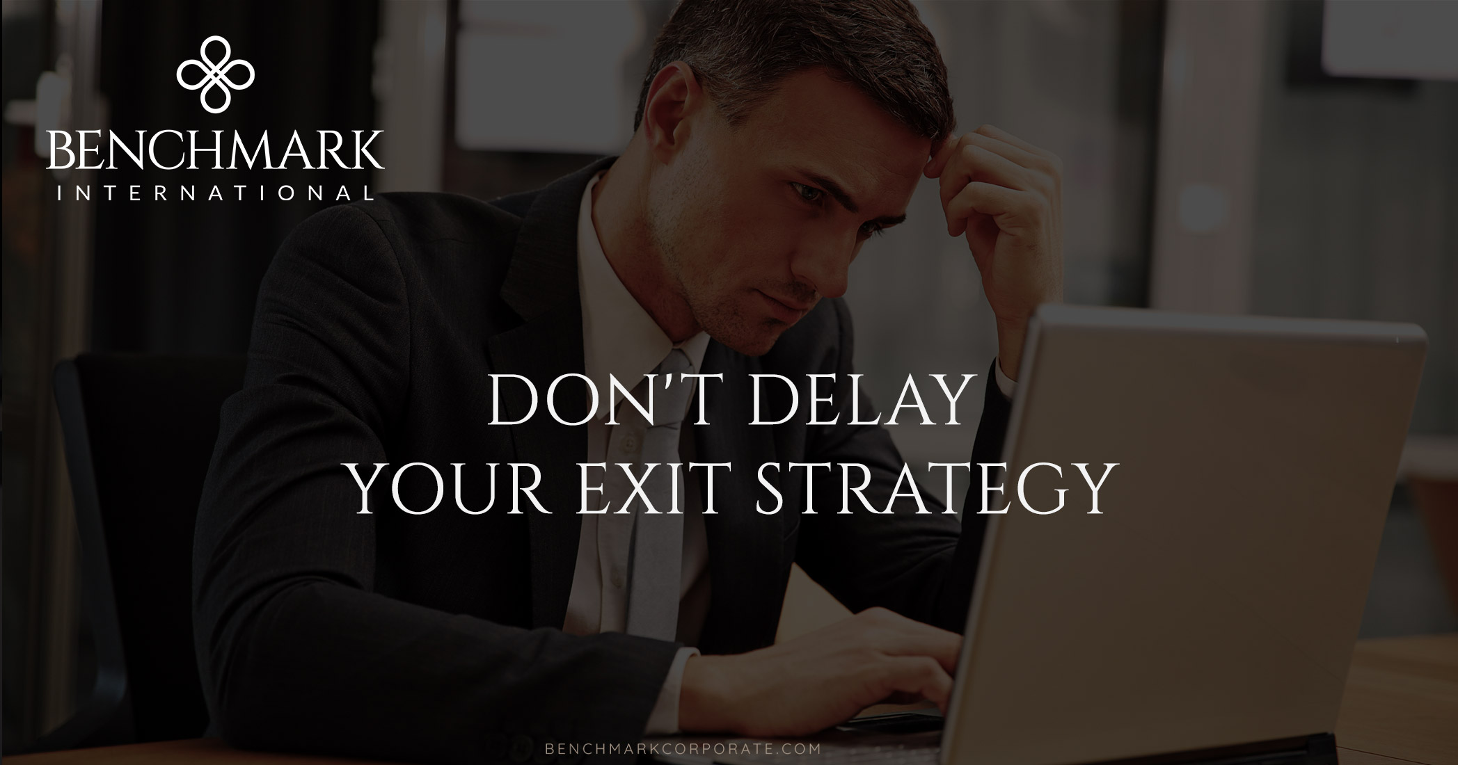 Don't Delay Your Exit Strategy