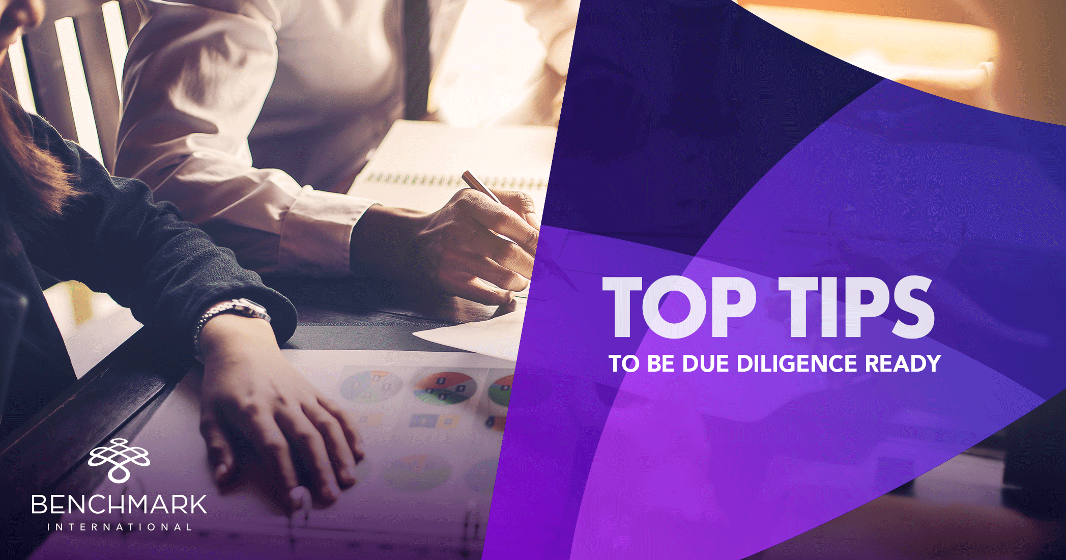 Top Tips to be Due Diligence Ready