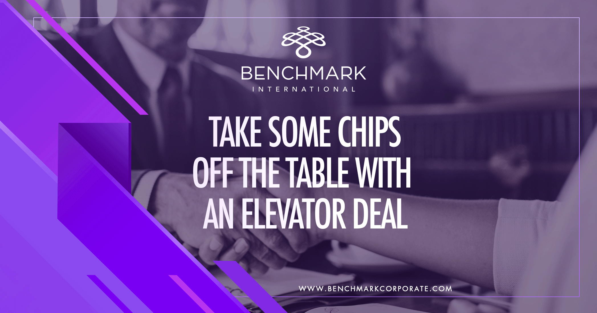 Take some chips off the Table with an Elevator Deal