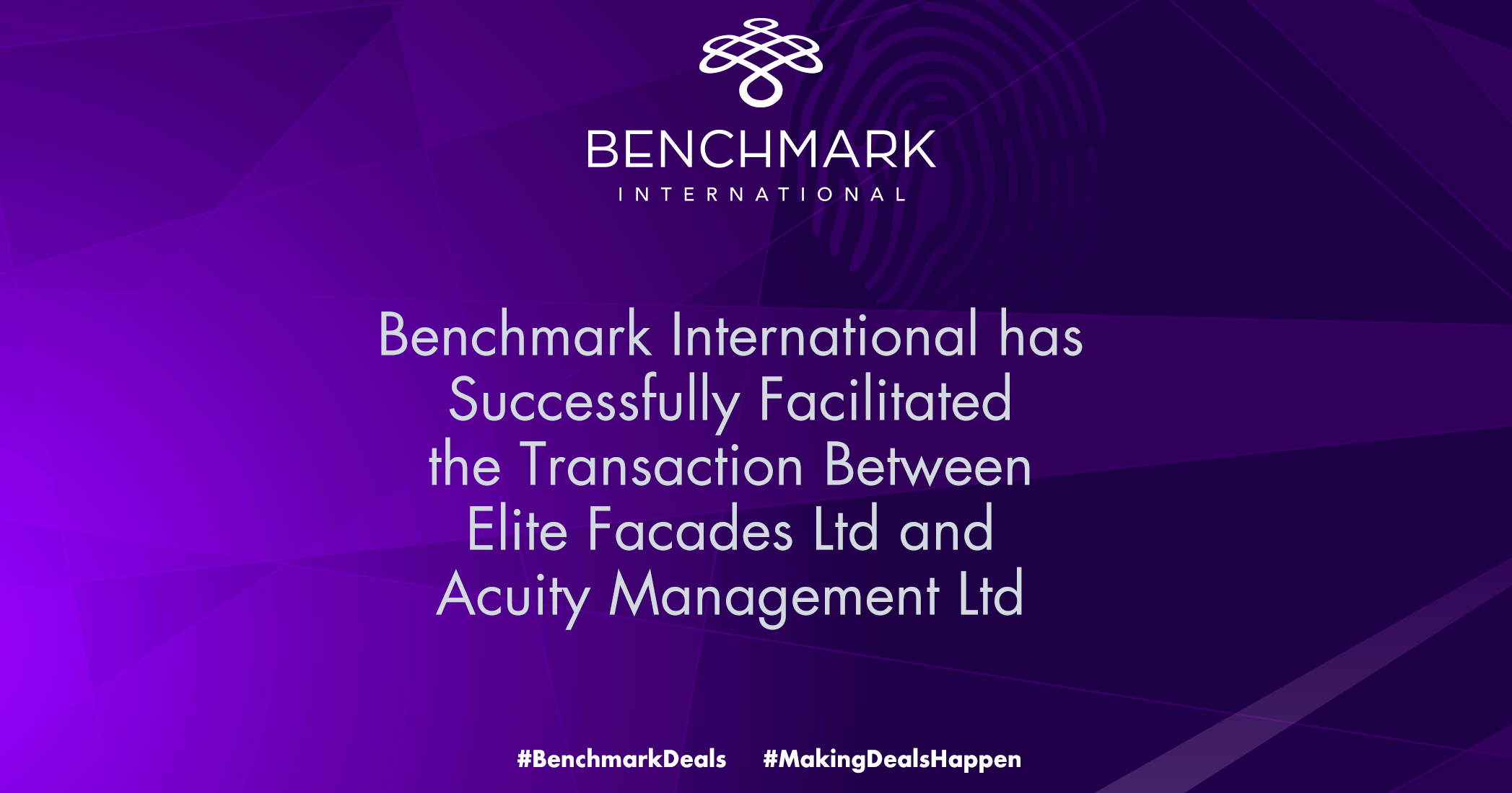 Benchmark International has Successfully Facilitated the Transaction Between Elite Facades Ltd and Acuity Management Ltd