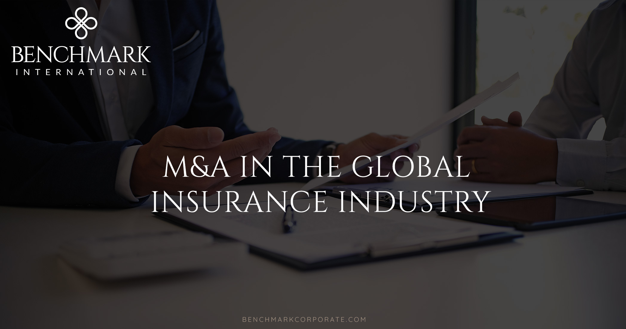 M&A In The Global Insurance Industry