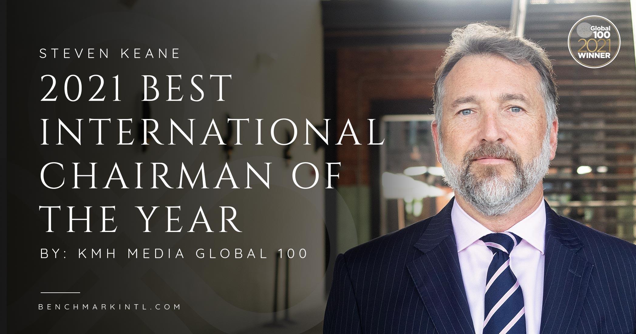 The Global 100: Benchmark International's Steven Keane Named Best International Chairman of the Year