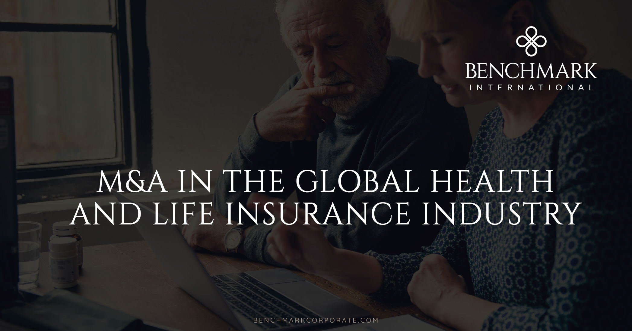 M&A In The Global Health and Life Insurance Industry