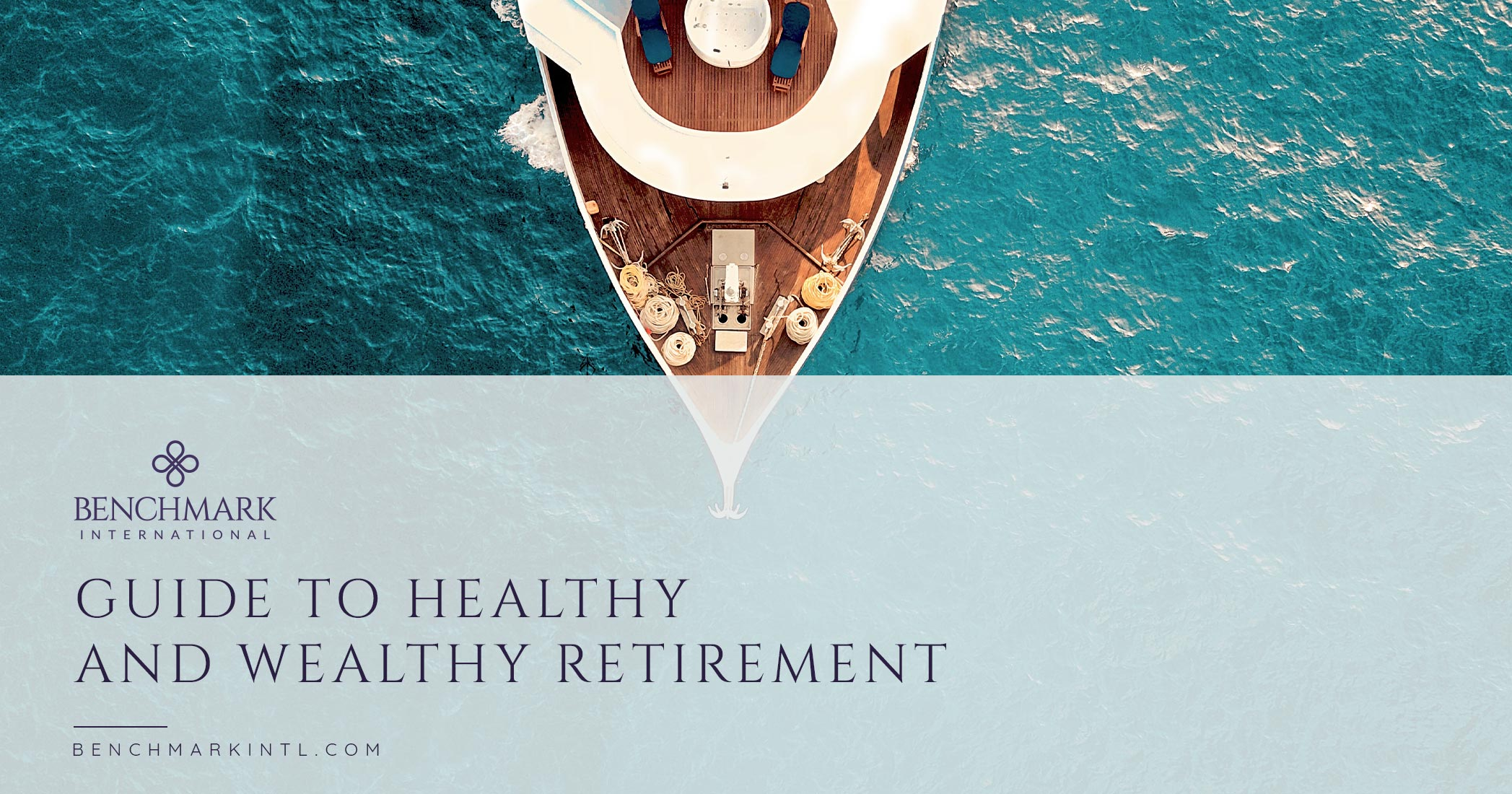 Guide To A Healthy & Wealthy Retirement