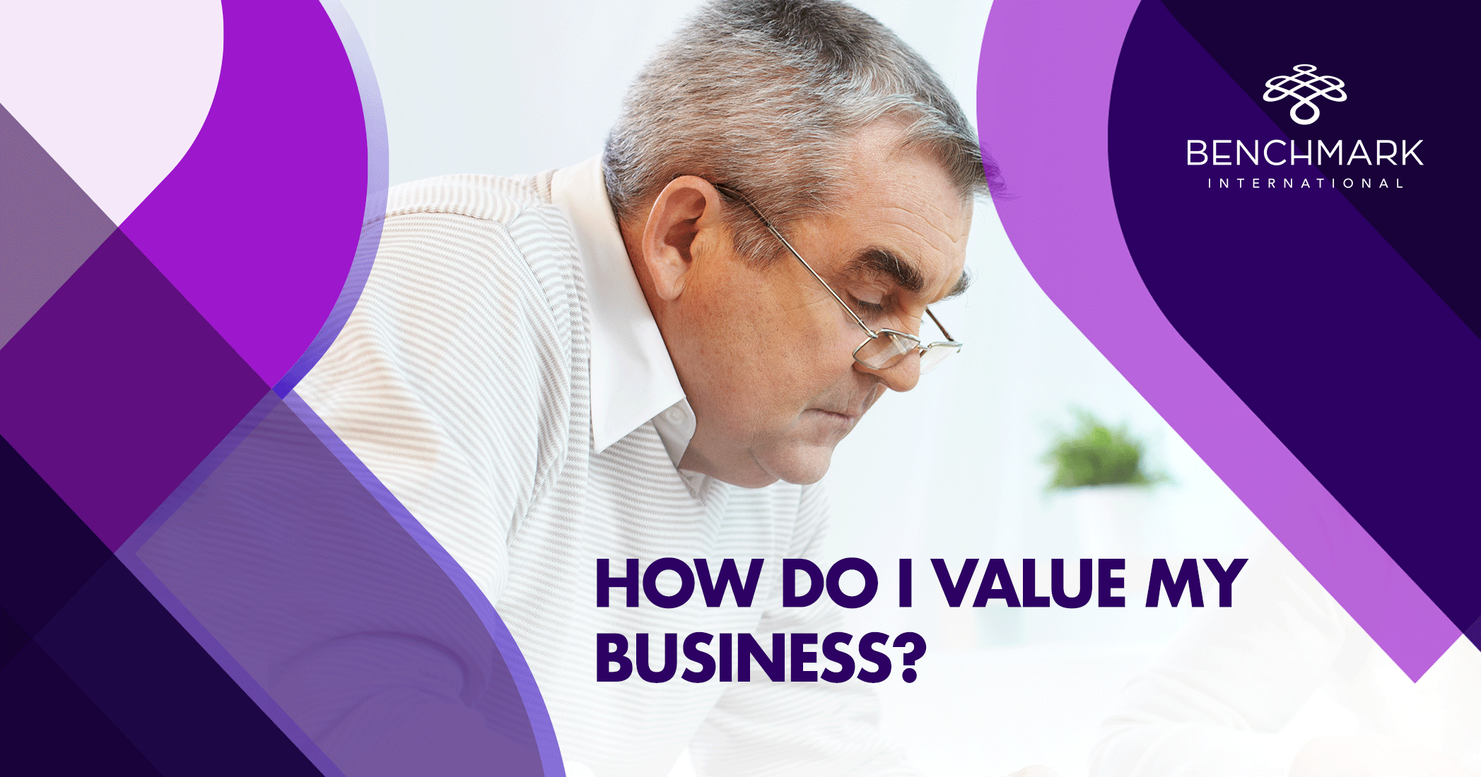 I'm Thinking of Selling My Company, How do I Value My Business
